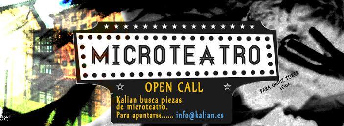 OPEN CALL 1ªJORNADA DE MICROTEATRO DE KALIAN